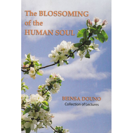 The Blossoming of the Human Soul