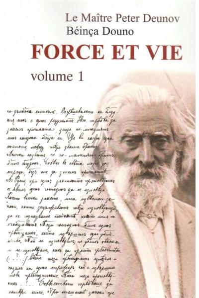 Force et vie - volume 1