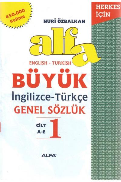 Alfa Büyük İngilizce-Türkçe Genel Sözlük, english - turkish dictionary (3 Cilt Takım) 450.000 Kelime