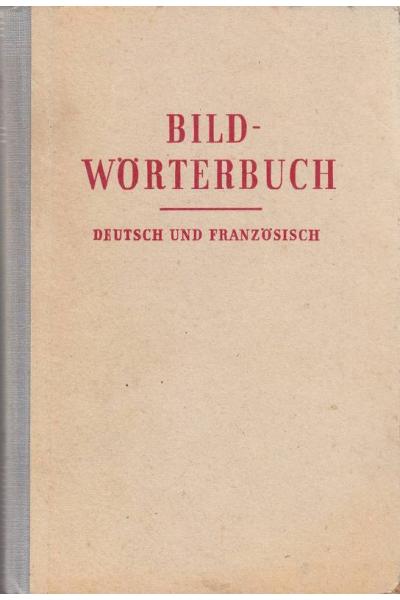 Bild-Wörterbuch Deutsch und Französisch